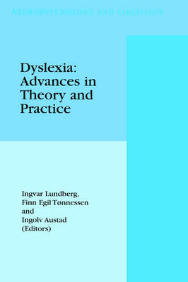 Dyslexia: Advances in Theory and Practice