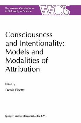 Consciousness and Intentionality: Models and Modalities of Attribution