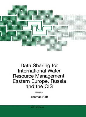Data Sharing for International Water Resource Management: Eastern Europe, Russia and the CIS