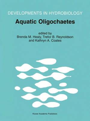 Aquatic Oligochaetes: 7th: Proceedings of the 7th International Symposium on Aquatic Oligachaetes, Held in Presque Isle, Maine, USA, 18-22 August 1997
