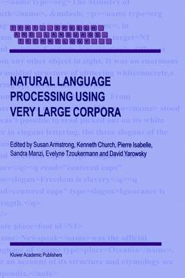 Natural Language Processing Using Very Large Corpora