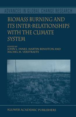 Biomass Burning and Its Inter-Relationships with the Climate System