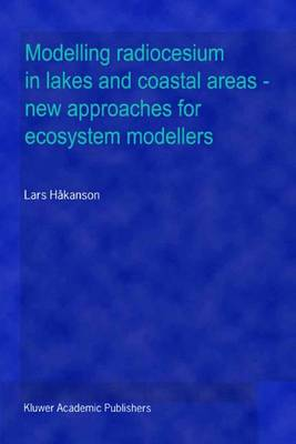 Modelling radiocesium in lakes and coastal areas - new approaches for ecosystem modellers: A textbook with Internet support