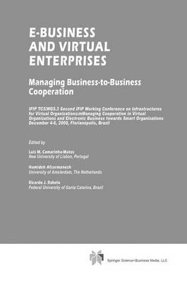 E-Business and Virtual Enterprises: Managing Business-to-Business Cooperation