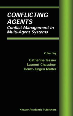 Conflicting Agents: Conflict Management in Multi-Agent Systems