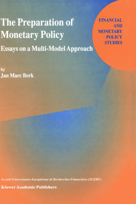 The Preparation of Monetary Policy: Essays on a Multi-model Approach