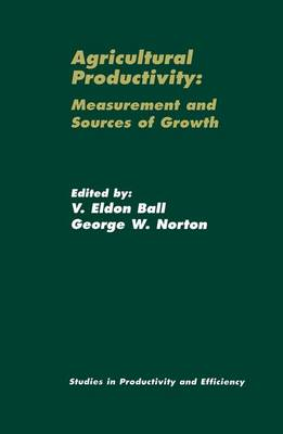 Agricultural Productivity: Measurement and Sources of Growth