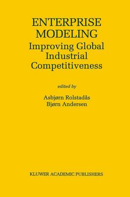 Enterprise Modeling: Improving Global Industrial Competitiveness