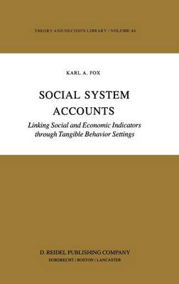 Social System Accounts: Linking Social and Economic Indicators through Tangible Behavior Settings