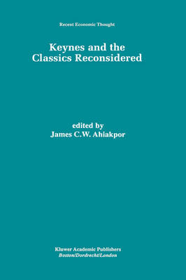 Keynes and the Classics Reconsidered
