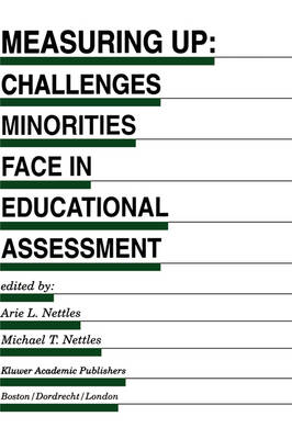 Measuring Up: Challenges Minorities Face in Educational Assessment