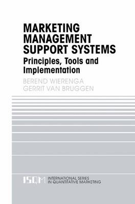 Marketing Management Support Systems: Principles, Tools, and Implementation