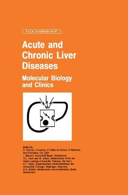 Acute and Chronic Liver Diseases: Molecular Biology and Clinics