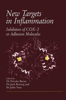 New Targets in Inflammation: Inhibitors of COX-2 or Adhesion Molecules