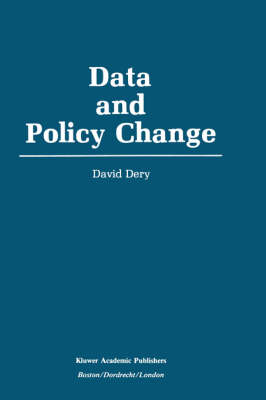 Data and Policy Change: The Fragility of Data in the Policy Context