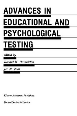 Advances in Educational and Psychological Testing: Theory and Applications