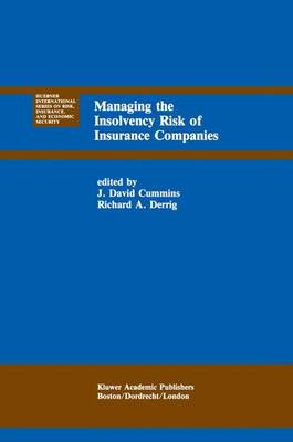 Managing the Insolvency Risk of Insurance Companies: Proceedings of the Second International Conference on Insurance Solvency