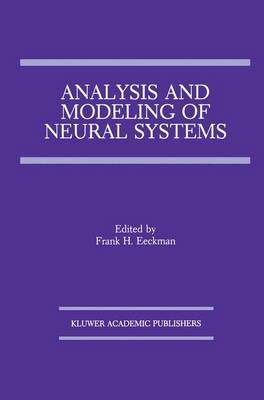 Analysis and Modeling of Neural Systems