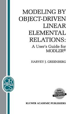 Modeling by Object-Driven Linear Elemental Relations: A User's Guide for MODLER (c)