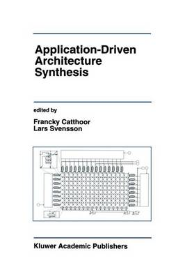 Application-Driven Architecture Synthesis