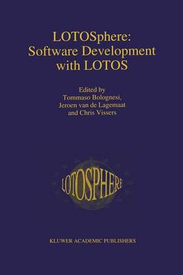 LOTOSphere: Software Development with LOTOS