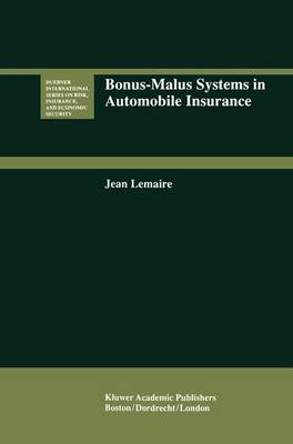 Bonus-Malus Systems in Automobile Insurance