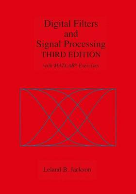 Digital Filters and Signal Processing: With MATLAB (R) Exercises