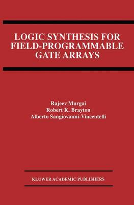 Logic Synthesis for Field-Programmable Gate Arrays