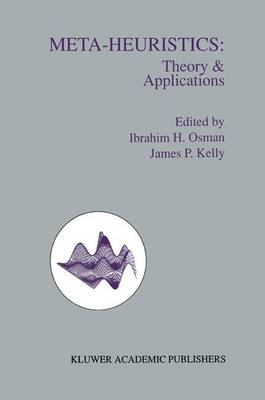 Meta-Heuristics: Theory and Applications