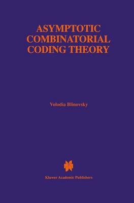 Asymptotic Combinatorial Coding Theory