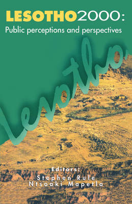 Lesotho 2000: Public Perceptions and Perspectives