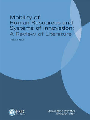 Mobility of Human Resources and Systems of Innovation: A Review of Literature