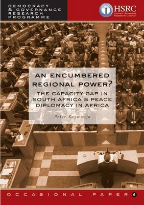 An Encumbered Regional Power: The Capacity Gap in South Africa's Peace Diplomacy in Africa