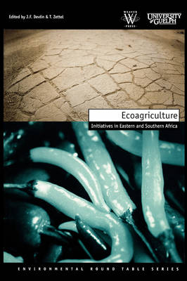 Ecoagriculture: Initiatives in Eastern and Southern Africa