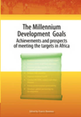 Millennium Development Goals: Achievements and Prospects of Meeting the Targets in Africa