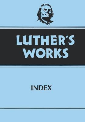 Luther's Works: Index