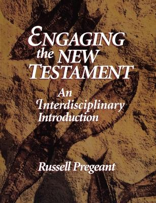Engaging the New Testament: An Interdisciplinary Introduction