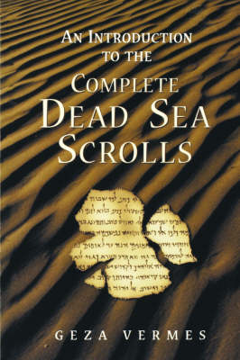 "An Introduction to the Complete ""Dead Sea Scrolls"""