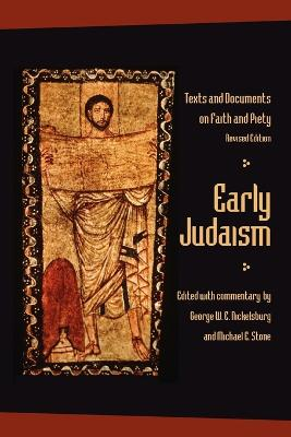 Early Judaism: Texts and Documents on Faith and Piety