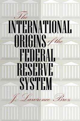The International Origins of the Federal Reserve System