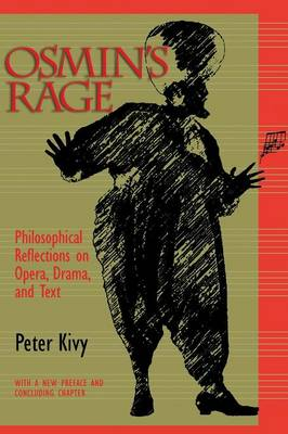 Osmin's Rage: Philosophical Reflections on Opera, Drama, and Text