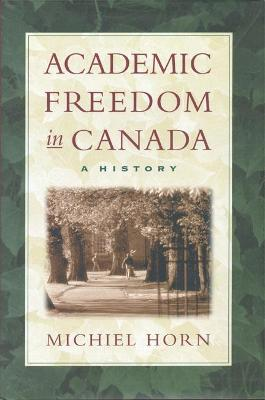 Academic Freedom in Canada: A History