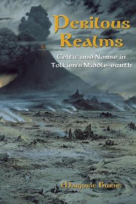 Perilous Realms: Celtic and Norse in Tolkien's Middle-earth