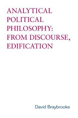 Analytical Political Philosophy: From Discourse, Edification