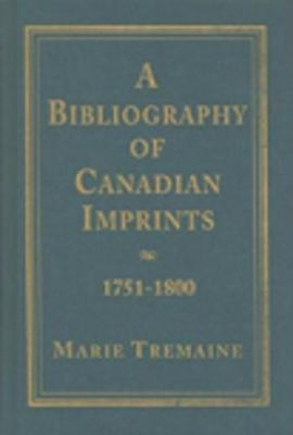 A Bibliography of Canadian Imprints, 1751-1800