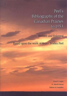 Peel's Bibliography of the Canadian Prairies to 1953