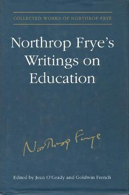 Northrop Frye's Writings on Education