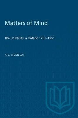 Matters of Mind: University in Ontario, 1791-1951