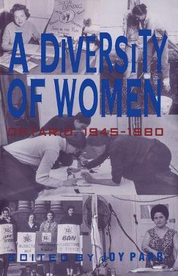 A Diversity of Women: Women in Ontario since 1945