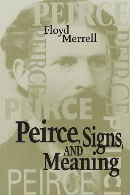 Peirce, Signs, and Meaning